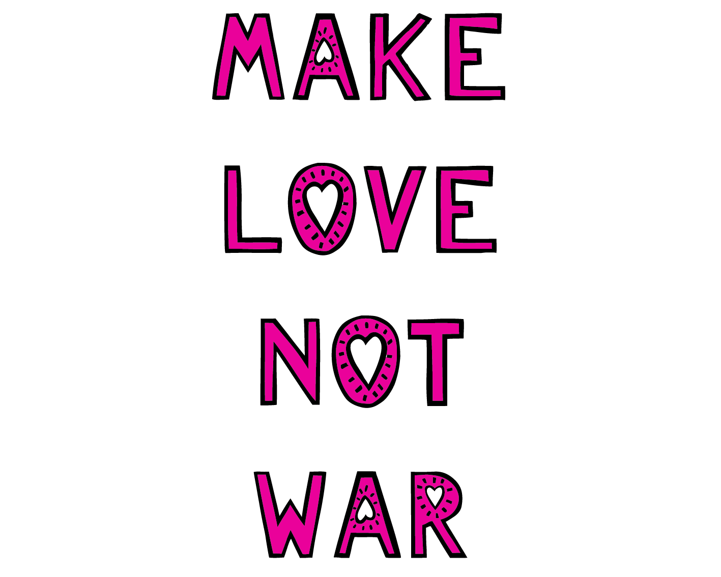 make-love-not-war-pink